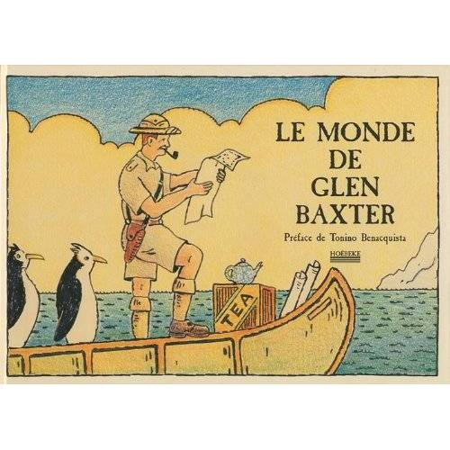 Glen Baxter - Le monde de Glen Baxter - Preis vom 14.05.2021 04:51:20 h