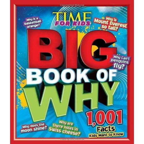 Editors of TIME For Kids Magazine - TIME for Kids BIG Book of Why: 1,001 Facts Kids Want to Know (Time for Kids Magazine) - Preis vom 27.02.2021 06:04:24 h