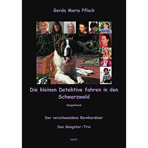 xx xx - Die kleinen Detektive / Die kleinen Detektive fahren in den Schwarzwald - Preis vom 12.05.2021 04:50:50 h