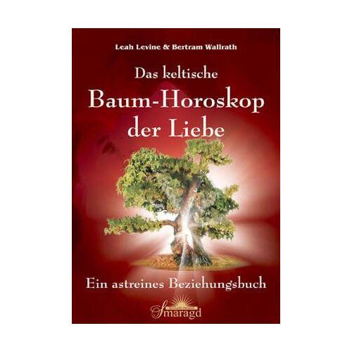 Leah Levine - Das keltische Baum-Horoskop der Liebe - Preis vom 13.05.2021 04:51:36 h