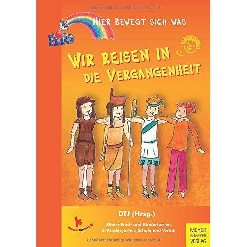Deutsche Turnerjugend - Wir reisen in die Vergangenheit (Hier bewegt sich was) - Preis vom 14.04.2021 04:53:30 h