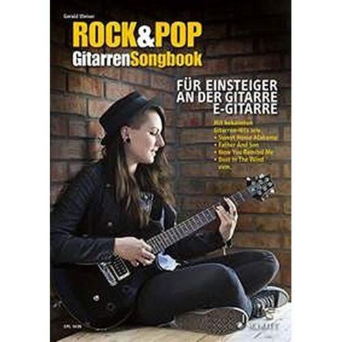Gerald Weiser - Rock & Pop Gitarren-Songbook: für Einsteiger an der Gitarre. Gitarre (Noten und TAB). - Preis vom 07.09.2020 04:53:03 h