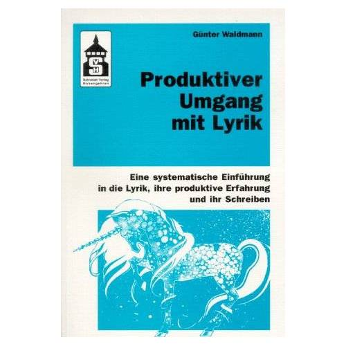 Günter Waldmann - Produktiver Umgang mit Lyrik - Preis vom 14.05.2021 04:51:20 h