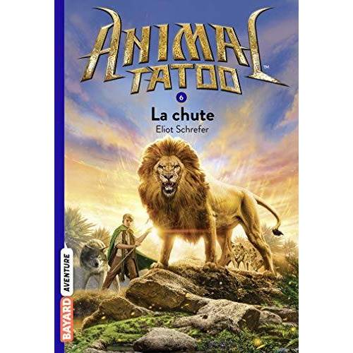 - Animal Tatoo, Tome 6 : La chute - Preis vom 20.01.2021 06:06:08 h