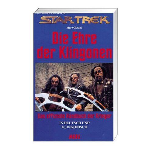 Marc Okrand - Star Trek, Die Ehre der Klingonen - Preis vom 20.10.2020 04:55:35 h