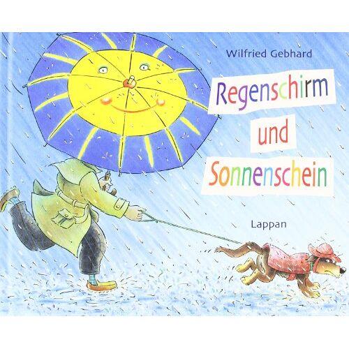 Wilfried Gebhard - Regenschirm und Sonnenschein. - Preis vom 20.10.2020 04:55:35 h