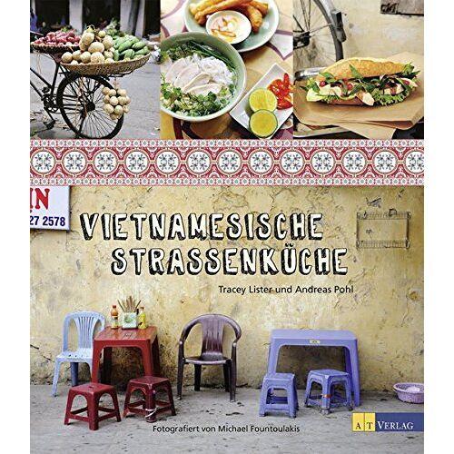 Tracey Lister - Vietnamesische Strassenküche - Preis vom 15.05.2021 04:43:31 h