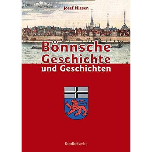 Josef Niesen - Bönnsche Geschichte und Geschichten - Preis vom 05.09.2020 04:49:05 h