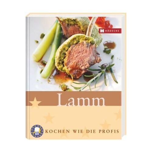 World-Toques World-Toques und Euro-Toques Europe - Euro-Toques. Lamm: Kochen wie die Profis - Preis vom 14.04.2021 04:53:30 h