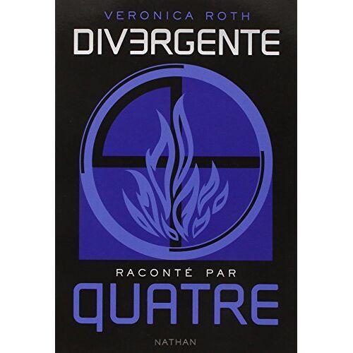 Veronica Roth - Divergente : Divergente racontée par Quatre - Preis vom 11.04.2021 04:47:53 h