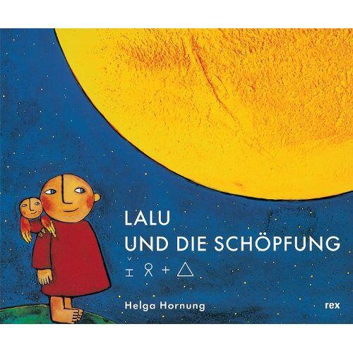 Helga Hornung - Lalu und die Schöpfung - Preis vom 09.04.2021 04:50:04 h
