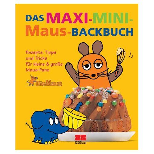 Eva Abenstein - Das Maxi-Mini-Maus-Backbuch - Preis vom 15.01.2021 06:07:28 h