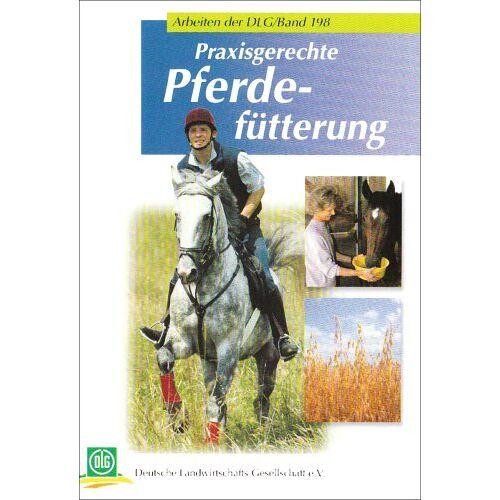 DLG e.V. - Praxisgerechte Pferdefütterung - Preis vom 24.02.2021 06:00:20 h
