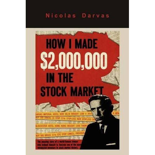 Nicolas Darvas - How I Made $2,000,000 in the Stock Market - Preis vom 21.10.2020 04:49:09 h