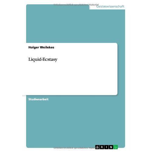 Holger Weilekes - Liquid-Ecstasy - Preis vom 20.01.2021 06:06:08 h