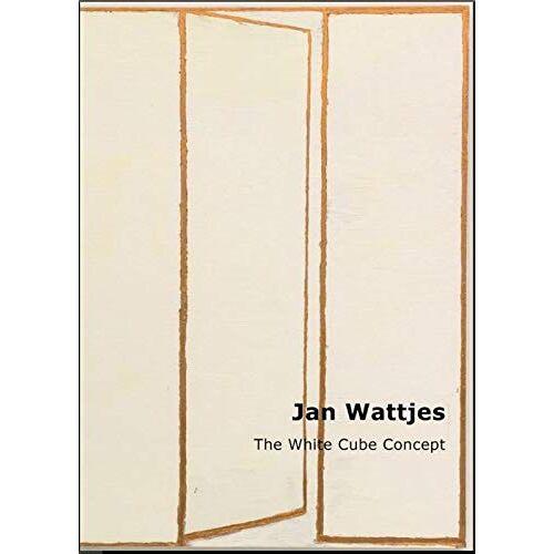Veelen, IJsbrand van - Jan Wattjes - The White Cube Concept - Preis vom 13.05.2021 04:51:36 h