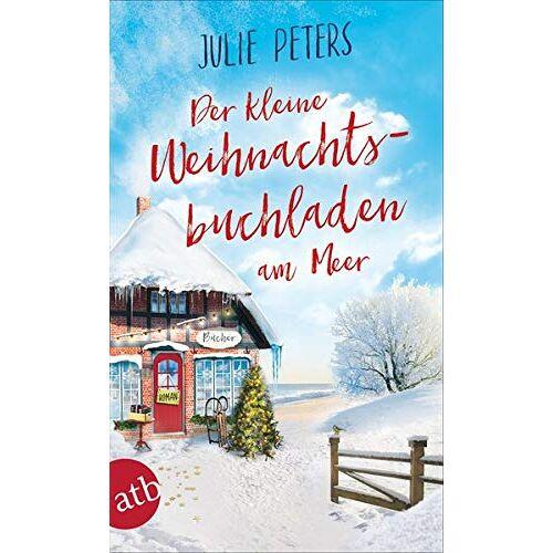 Julie Peters - Der kleine Weihnachtsbuchladen am Meer: Roman (Friekes Buchladen, Band 3) - Preis vom 06.05.2021 04:54:26 h