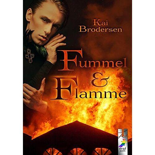 Kai Brodersen - Fummel und Flamme - Preis vom 14.04.2021 04:53:30 h