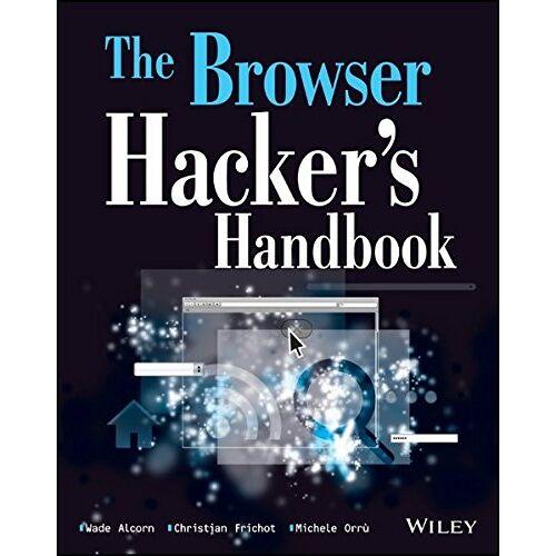 Wade Alcorn - The Browser Hacker's Handbook - Preis vom 21.10.2020 04:49:09 h
