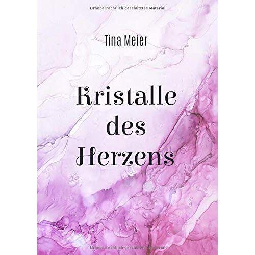 Tina Meier - Kristalle des Herzens: Poesie - Preis vom 29.10.2020 05:58:25 h