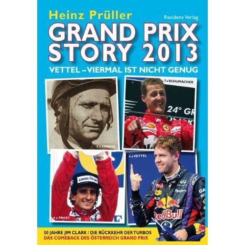 Heinz Prüller - Grand Prix Story 2013 - Preis vom 19.10.2020 04:51:53 h