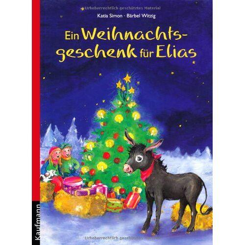 Katia Simon - Ein Weihnachtsgeschenk für Elias - Preis vom 27.01.2021 06:07:18 h