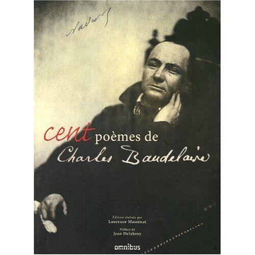 Charles Baudelaire - Cent poèmes de Charles Baudelaire - Preis vom 03.05.2021 04:57:00 h