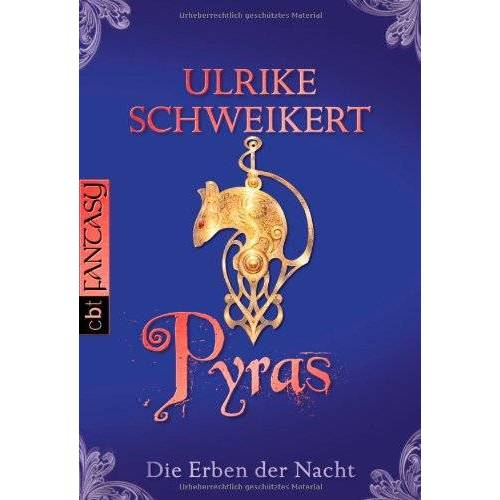 Ulrike Schweikert - Die Erben der Nacht - Pyras - Preis vom 21.10.2020 04:49:09 h