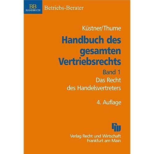 Karl-Heinz Thume - Handbuch des gesamten Vertriebsrechts, Band 1: Das Recht des Handelsvertreters (ZHR-Beihefte) - Preis vom 15.04.2021 04:51:42 h