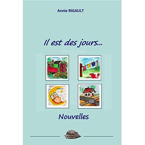 Annie Rigault - il est des jours - Preis vom 13.04.2021 04:49:48 h