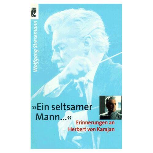 Wolfgang Stresemann - 'Ein seltsamer Mann . . .' - Preis vom 14.04.2021 04:53:30 h