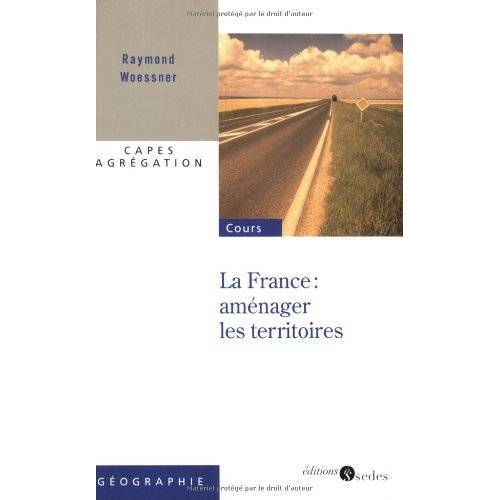 Raymond Woessner - France : aménager les territoires - Preis vom 28.02.2021 06:03:40 h