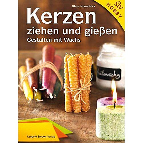 Klaus Nowottnick - Kerzen ziehen und gießen: Gestalten mit Wachs - Preis vom 18.10.2020 04:52:00 h