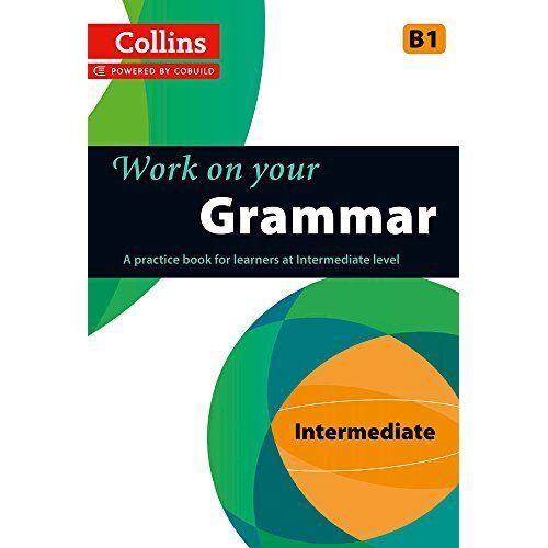 Collins UK - Grammar: B1 (Collins Work on Your) - Preis vom 18.10.2020 04:52:00 h