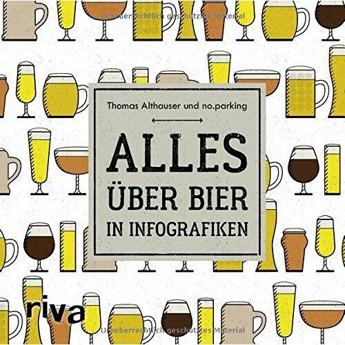 Thomas Althauser - Alles über Bier in Infografiken - Preis vom 20.10.2020 04:55:35 h