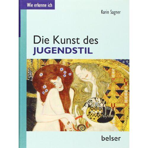 Karin Sagner - Die Kunst des Jugendstil - Preis vom 02.11.2020 05:55:31 h