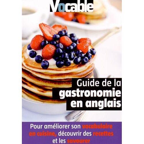 Julie Perry - Guide de la gastronomie en anglais - Preis vom 05.09.2020 04:49:05 h