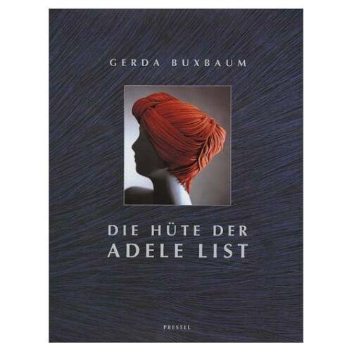 Gerda Buxbaum - Die Hüte der Adele List - Preis vom 20.10.2020 04:55:35 h