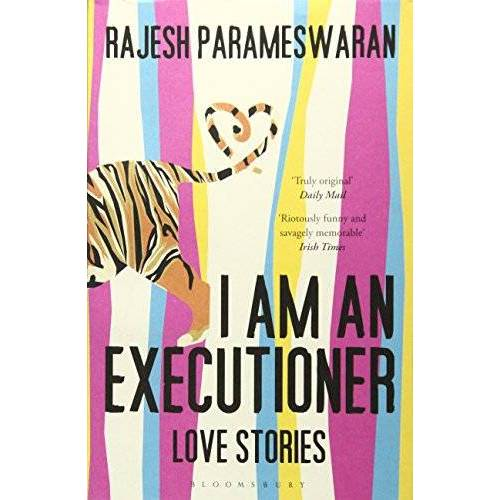 Rajesh Parameswaran - I Am An Executioner: Love Stories - Preis vom 13.11.2019 05:57:01 h