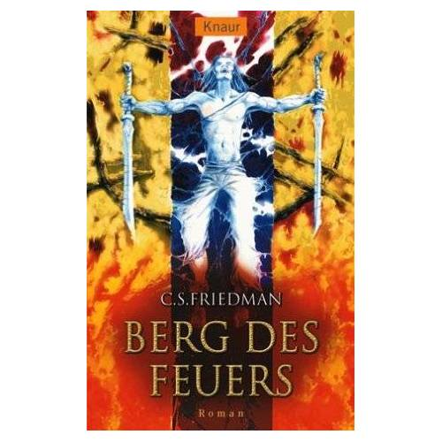 C.S. Friedman - Berg des Feuers. Kaltfeuer 07. - Preis vom 06.09.2020 04:54:28 h