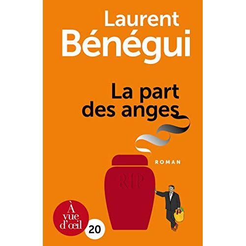 Laurent Bénégui - La part des anges - Preis vom 14.05.2021 04:51:20 h