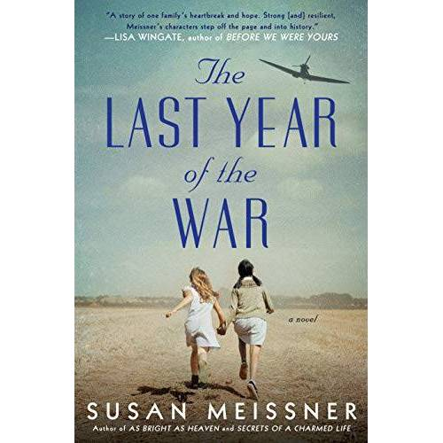 Susan Meissner - The Last Year of the War - Preis vom 06.03.2021 05:55:44 h