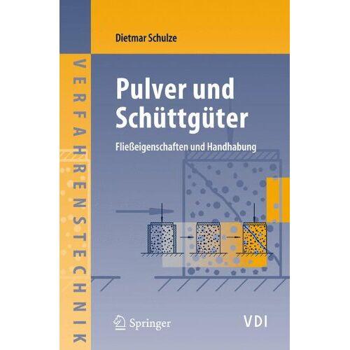 Dietmar Schulze - Pulver und Schüttgüter: Fließeigenschaften und Handhabung: Fliesseigenschaften Und Handhabung - Preis vom 06.05.2021 04:54:26 h