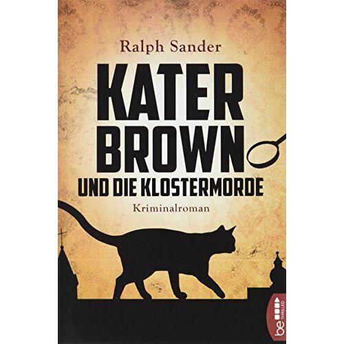 Ralph Sander - Kater Brown und die Klostermorde - Preis vom 18.10.2020 04:52:00 h