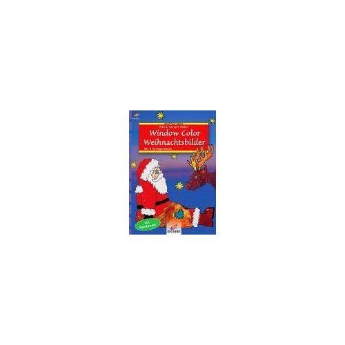 Elke Huber - Window Color Weihnachtsbilder. Mit Samtpuder. - Preis vom 21.10.2020 04:49:09 h