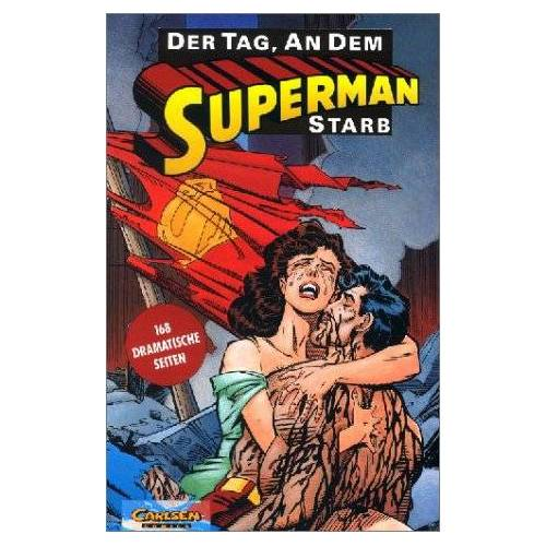 Dan Jurgens - Superman, Der Tag, an dem Superman starb - Preis vom 05.03.2021 05:56:49 h