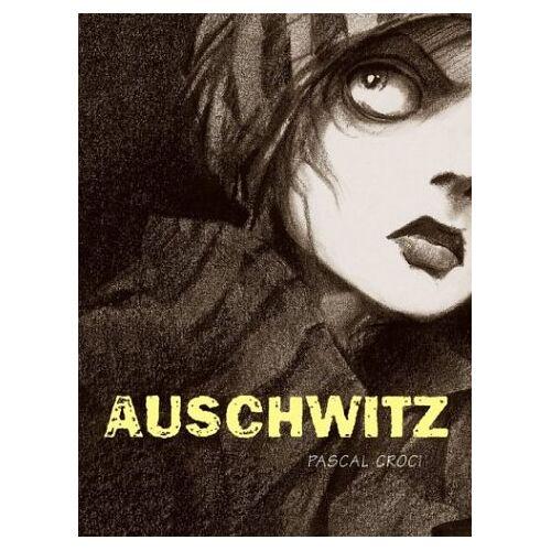 Pascal Croci - Auschwitz - Preis vom 05.09.2020 04:49:05 h