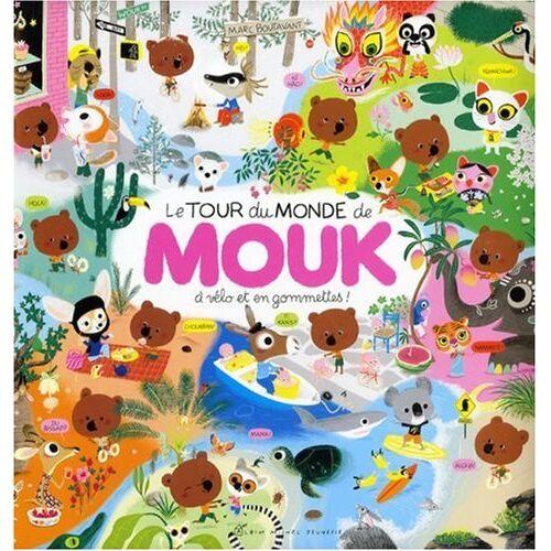 Marc Boutavant - Le Tour Du Monde De Mouk - Preis vom 20.10.2020 04:55:35 h