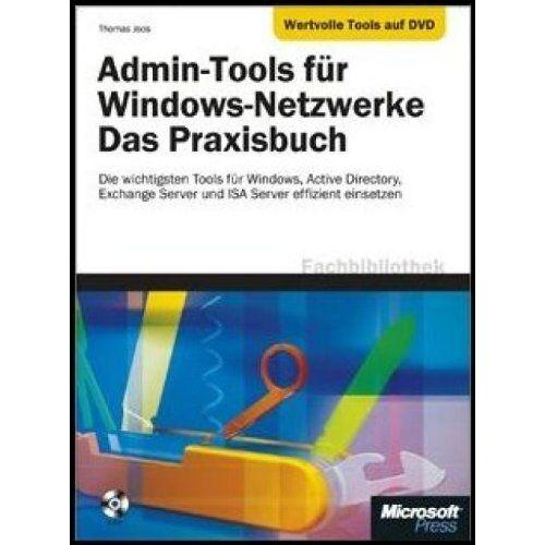 Thomas Joos - Admin-Tools für Windows-Netzwerke-Das Praxisbuch - Preis vom 11.05.2021 04:49:30 h