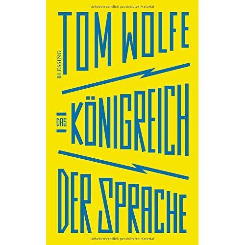 Tom Wolfe - Das Königreich der Sprache - Preis vom 28.10.2020 05:53:24 h
